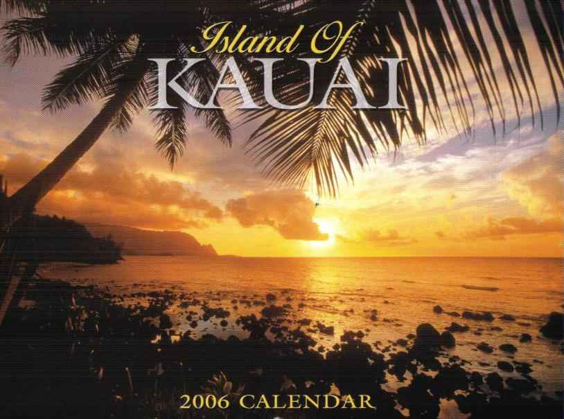 Island of Kauai 2011Hawaiian calendar. Click on the image for a larger view.